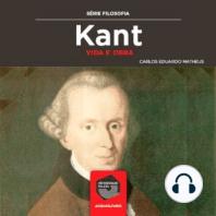 Kant - Vida e Obra