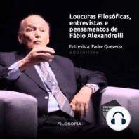 Loucuras Filosóficas Entrevista