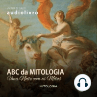 Abc da Mitologia - Uma noite com os Mitos