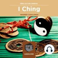 I Ching, o Livro da Mutações