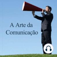 A Arte da comunicação