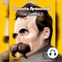 Nietzsche Apaixonado