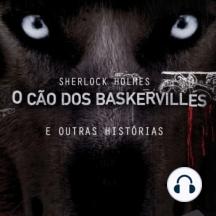 O Cão dos Baskervilles e Outras Histórias