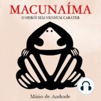 Macunaíma: O Herói sem Nenhum Carácter