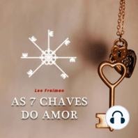 As 7 Chaves do Amor