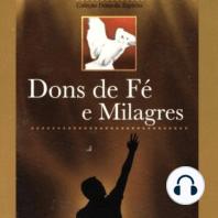 Dons de Fé e Milagres