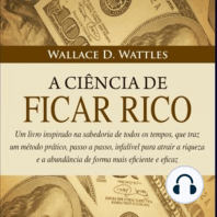 A Ciência de Ficar Rico