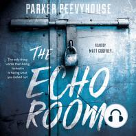 The Echo Room