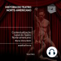 Contextualização Geral do Teatro norte-americano - Parte I C