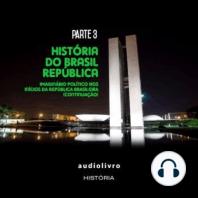 Imaginário Político nos Inícios da República Brasileira - Parte 2