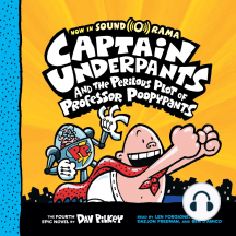 Captain Underpants and the Perilous Plot of Professor Poopypants: Captain Underpants #4