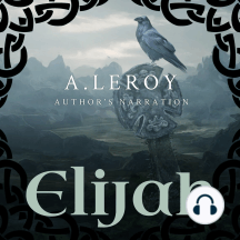 Elijah: A Fictional Reinvention of the Great Prophet's Life in a 12-Part Epic Poem