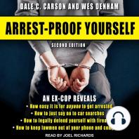 Arrest-Proof Yourself