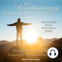 The Revolutionary Trauma Release Process