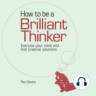 How to be a How to Be a Brilliant Thinker Thinker