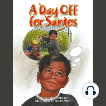 A Day Off for Santos: Voices Leveled Library Readers