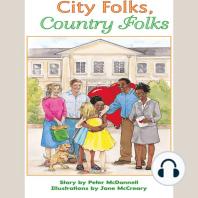 City Folks, Country Folks