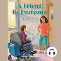 A Friend to Everyone