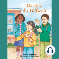 Derrick the Difficult