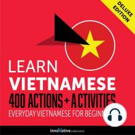 Everyday Vietnamese for Beginners - 400 Actions & Activities