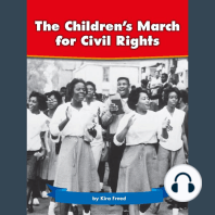 The Children's March for Civil Rights