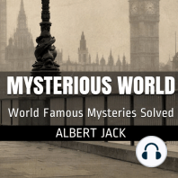 Albert Jack's Mysterious World - Part 1: History's Greatest Mysteries