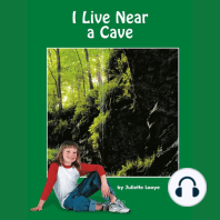 I Live Near a Cave
