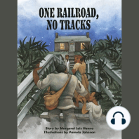 One Railroad, No Tracks