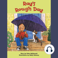 Ray's Rough Day