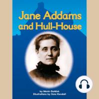 Jane Addams and Hull-House