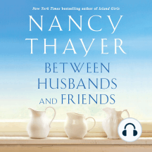 Between Husbands and Friends: A Novel