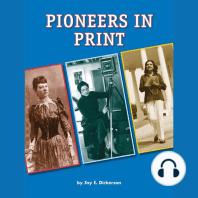 Pioneers in Print