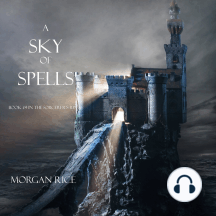 Sky of Spells, A (Book #9 in the Sorcerer's Ring)