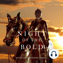 Night of the Bold (Kings and Sorcerers–Book 6)