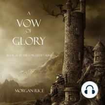 Vow of Glory, A (Book #5 in the Sorcerer's Ring)