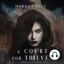 Court for Thieves, A (A Throne for Sisters—Book Two)
