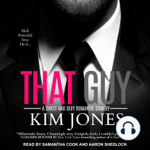 That Guy: A Sweet and Sexy Romantic Comedy