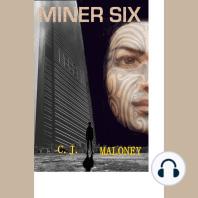 Miner Six