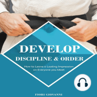Develop discipline and Order