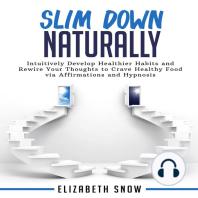 Slim Down Naturally
