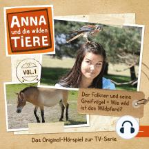 Folge 1: Der Falkner und seine Greifvögel + Wie wild ist das Wildpferd?