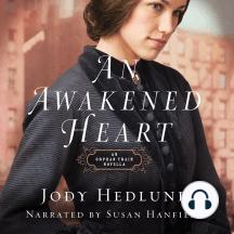 An Awakened Heart: An Orphan Train Novella