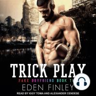 Trick Play: Fake Boyfriend, Book Two