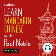 Learn Mandarin Chinese with Paul Noble – Part Two