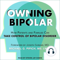 Owning Bipolar: How Patients and Families Can Take Control of Bipolar Disorder