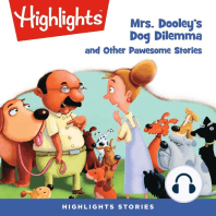 Mrs. Dooley's Dog Dilemma and Other Pawsome Stories