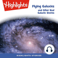 Flying Galaxies and Other Real Galactic Stories