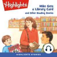 Mike Gets a Library Card and Other Reading Stories