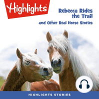 Rebecca Rides the Trail and Other Real Horse Stories