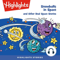 Snowballs in Space and Other Real Space Stories
